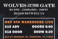 WOLVES AT THE GATE / MY EPIC / COMRADES / EMPTY / BLOOD BETWEEN US