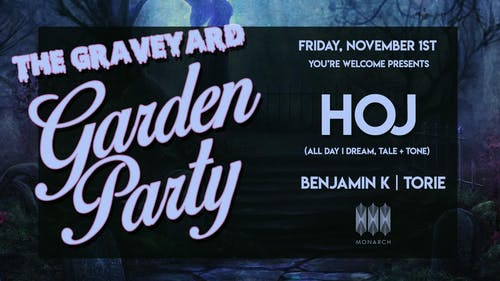 The Graveyard Garden Party with HOJ