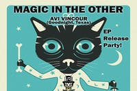 Magic In The Other EP RELEASE, Avi Vinocur