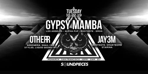 YOUNGSTA (UK) . GYPSY MAMBA . OTHERR . JAY3M — Soundpieces SF