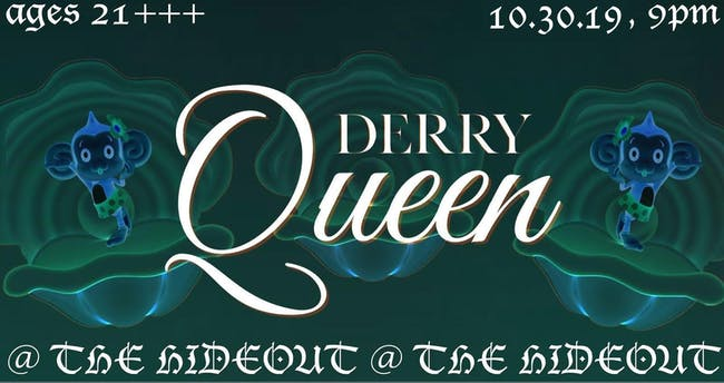 Derry Queen's Big Slutty Halloween!