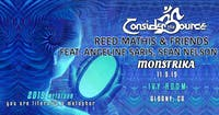 Consider the Source, Reed Mathis Angeline Saris & Sean Nelson, Monstrika
