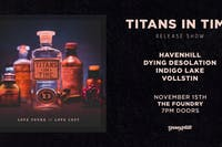"Titans in Time ""Love Found // Love Lost"" release show"