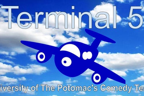 Terminal 5: University of the Potomac's Comedy Team