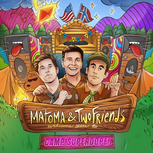 Matoma & Two Friends
