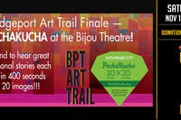 Bridgeport Art Trail Finale - PECHAKUCHA