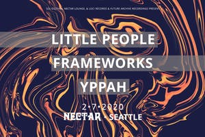 LITTLE PEOPLE + FRAMEWORKS + YPPAH