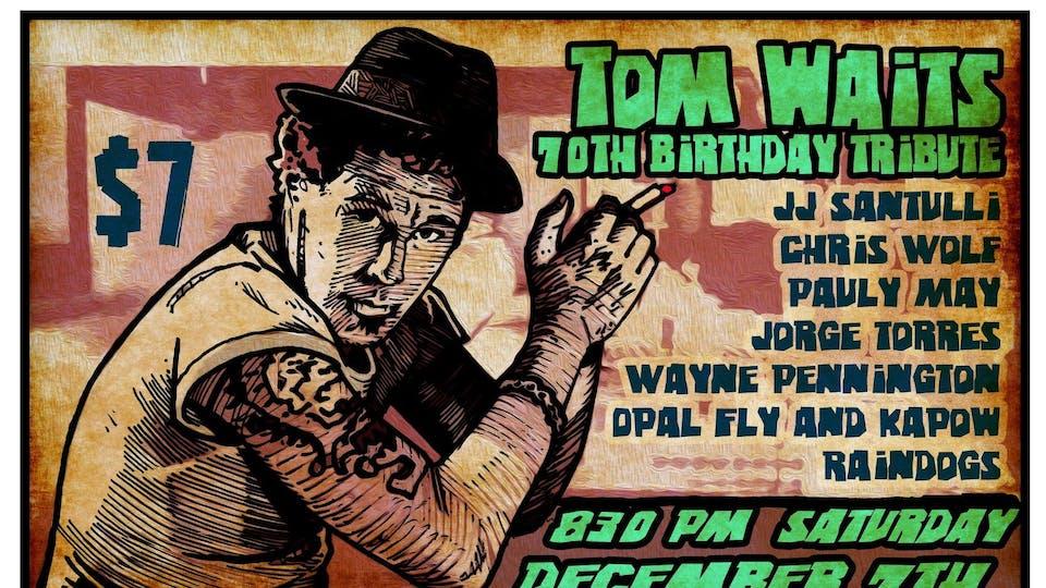 Tom Waits 70th Birthday Tribute