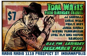 Tom Waits Birthday Tribute TIX AT DOOR