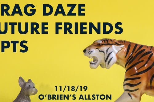Drag Daze, Future Friends, APTS