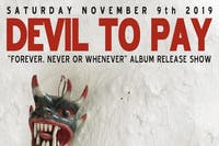 DEVIL TO PAY ALBUM RELEASE SHOW