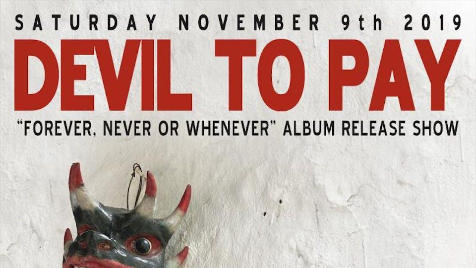 DEVIL TO PAY ALBUM RELEASE SHOW