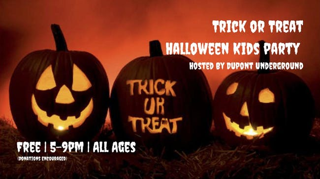 Trick or Treat Halloween Kids Party at Dupont Underground