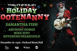 Tangled Up in Blues Holiday Hootenanny ft. Samantha Fish, Anthony Gomes