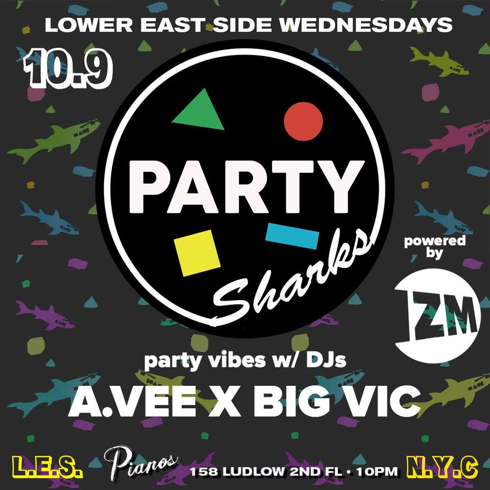 PARTYSHARKS NYC w/ Izm + special guests DJ BIG VIC & DJ A.VEE