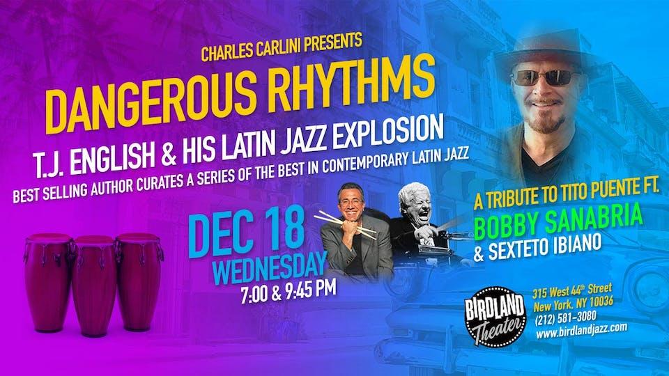 A Tribute to Tito Puente: Featuring Bobby Sanabria and Sexteto Ibiano