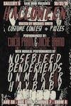 Gallery 5's Halloween with Nosebleed, Unmaker, Benderheads, and Haybaby