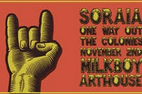 Soraia w/ One Way Out , The Colonies
