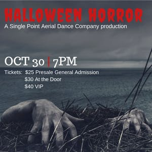 Halloween Horror: A Single Point Aerial Dance Company Production