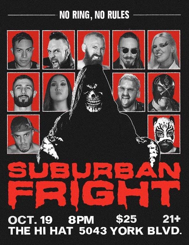 SUBURBAN FRIGHT - OCT. 19th 2019 - Suburban Fight Pro Wrestling