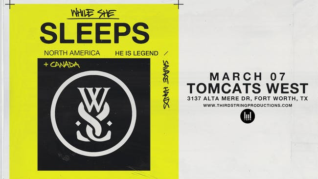 While She Sleeps at Tomcats West