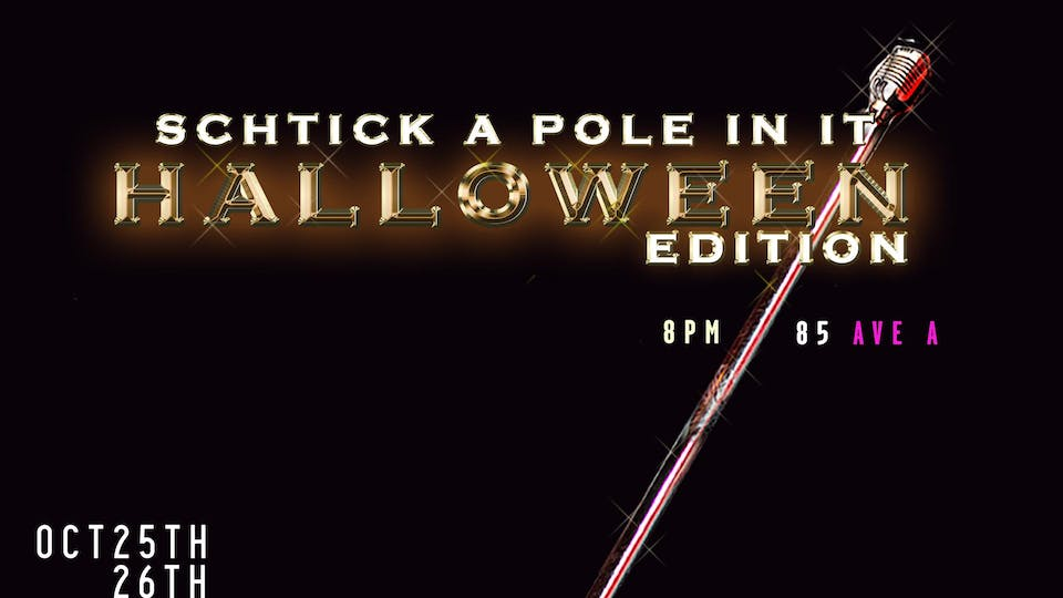 Schtick A Pole In It: Halloween Edition