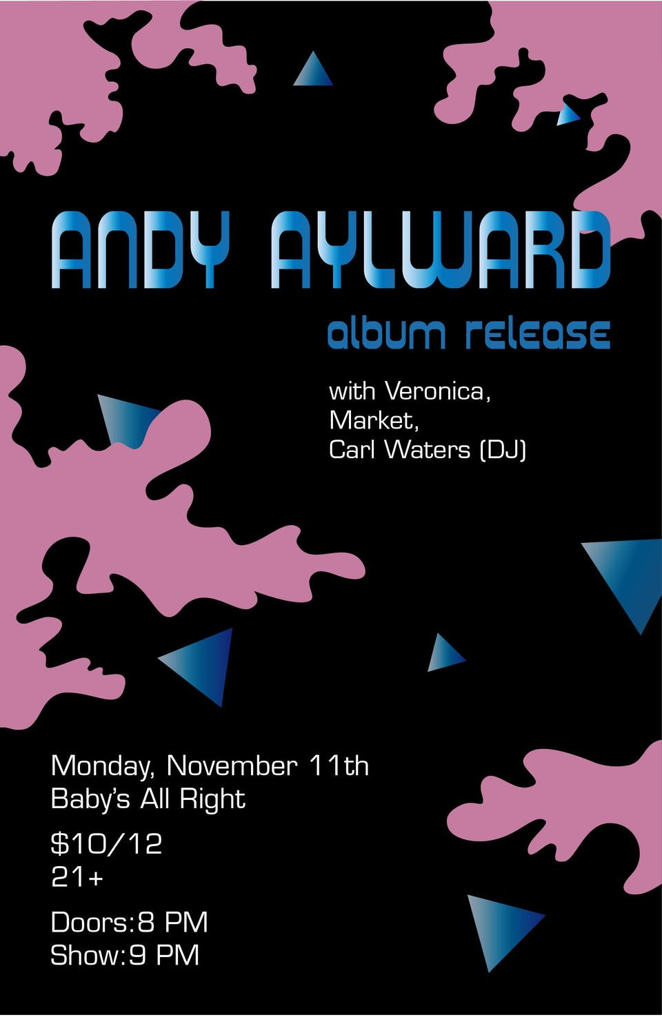 Andy Aylward Album Release with Veronica, Market, Carl Waters (DJ)