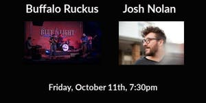 Buffalo Ruckus and Josh Nolan  (William Matheny had to cancel)