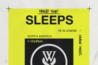 WHILE SHE SLEEPS / He Is Legend / Savage Hands