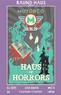 Haus Of Horrors / Raund Haus Halloween Party