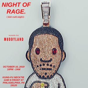Night Of Rage. (Kid Cud Night)