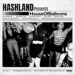 Hashland presents House Of Balloons