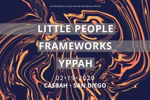LITTLE PEOPLE, Frameworks, Yppah