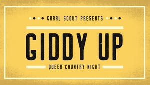 *Whiskey Junction* Giddy Up Queer Country Night