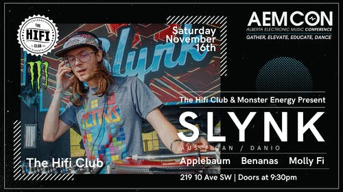 Monster Energy Pres: Slynk (Aus)