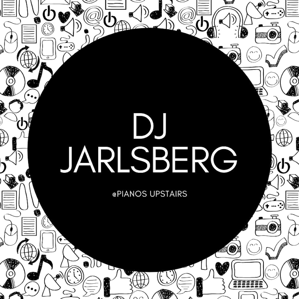 DJ Jarlsberg, DJ Flora White ($8 after 10pm)