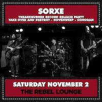 SORXE - Thearkburner Record Release Party