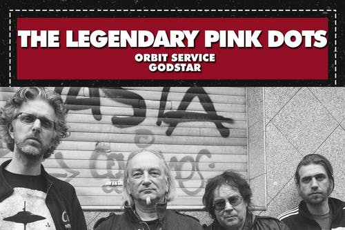 THE LEGENDARY PINK DOTS