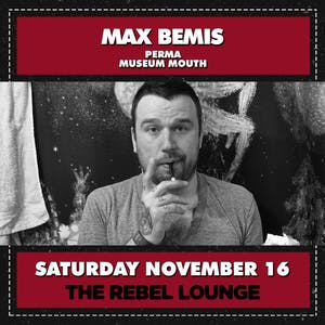 SOLD OUT: MAX BEMIS