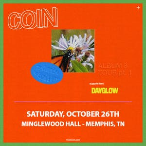 COIN w/ Dayglow