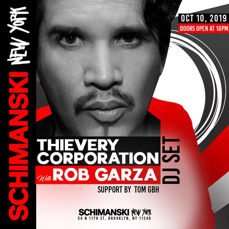 Official Thievery Corporation After Party with Rob Garza DJ Set