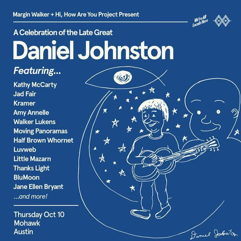 A Celebration of the Late Great Daniel Johnston @ Mohawk