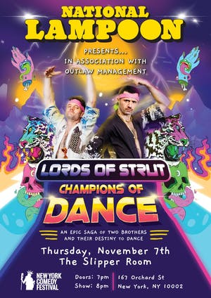 National Lampoon presents: The Lords of Strut (New York Comedy Festival)