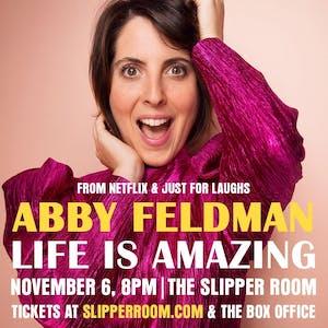 Abby Feldman: Life Is Amazing