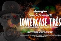 Supernova House Music presents Lowercase Tres