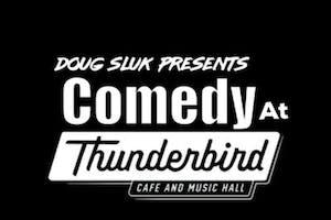 Thunderbird Comedy Showcase