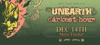 Unearth & Darkest Hour