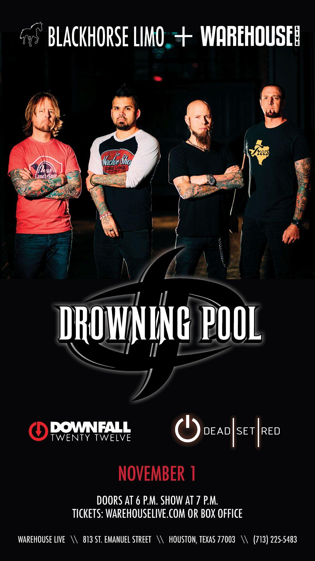 DROWNING POOL, DOWNFALL 2012, DEAD SET RED