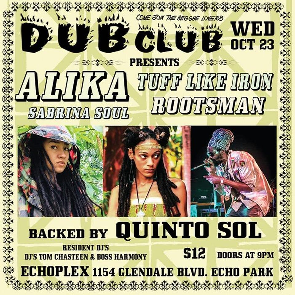 Dub Club with Alika, Tuff Like Iron, Incient Rootsman, Sabrina Soul