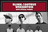 BLINK 180TRUE / WEEZERTON
